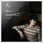 For This Moment 앨범
