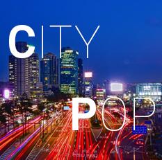 화려한 도시의 노래, 시티팝의 부활